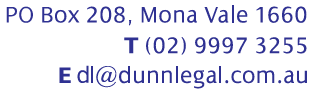 DUNN LEGAL - MONA VALE - Phone: 9997-3255